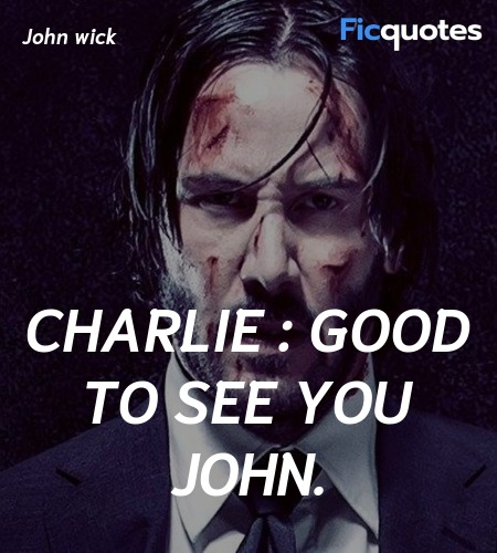 Charlie : Good to see you John quote image