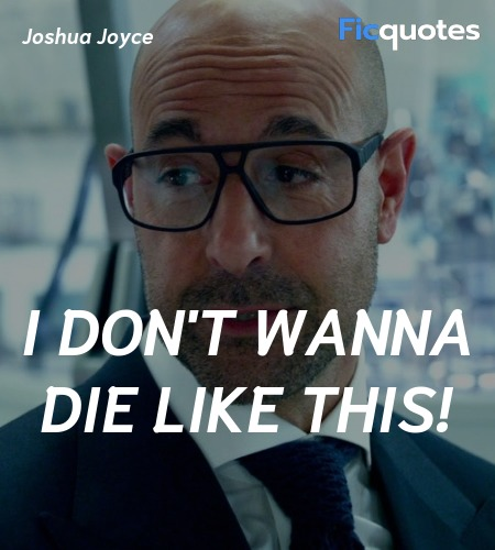 I don't wanna die like this quote image