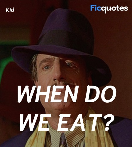 When do we eat quote image