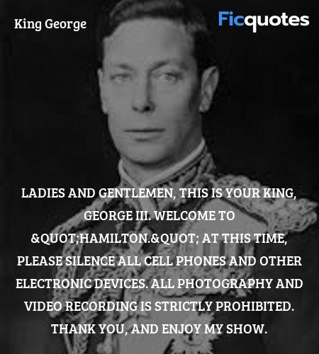 Ladies and gentlemen, this is your king, George III. Welcome to