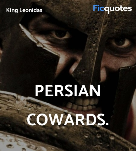 Persian cowards quote image