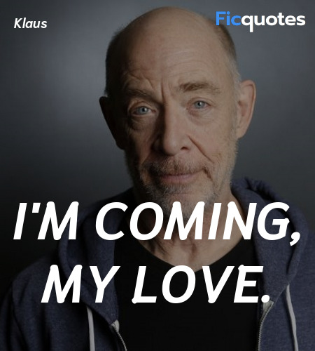 I'm coming, my love quote image