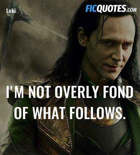 I'm not overly fond of what follows quote image