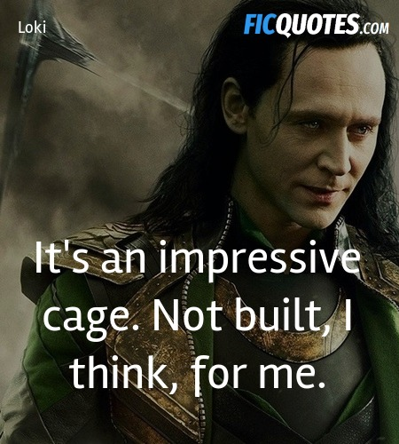 It's an impressive cage. Not built, I think, for ... quote image