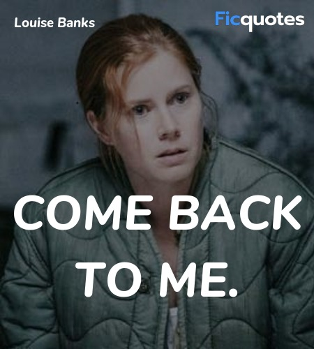 Come back to me quote image