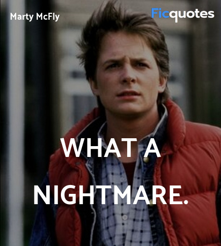 What a nightmare quote image