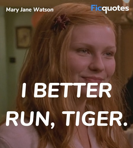 I better run, tiger quote image
