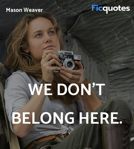 We don't belong here quote image