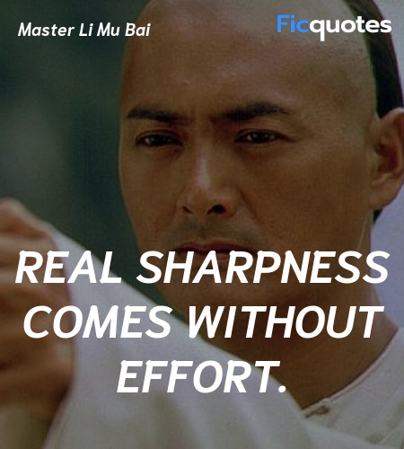 Real sharpness comes without effort quote image