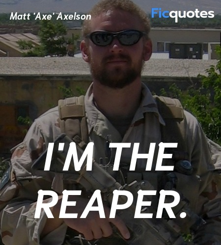 I'm the reaper quote image