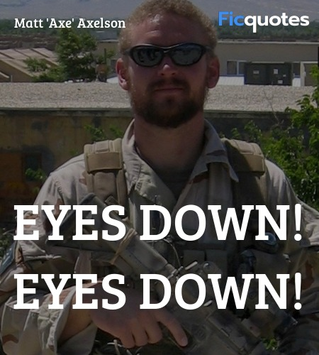 Eyes down! Eyes down quote image