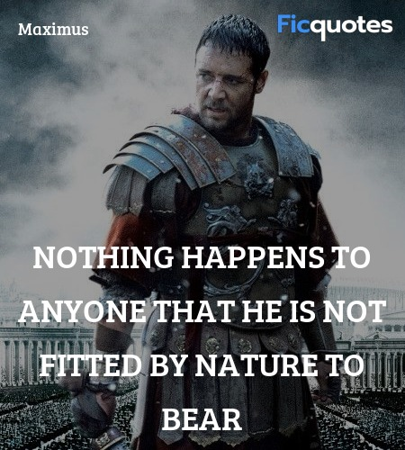 Nothing happens to anyone that he is not fitted by... quote image