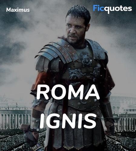 Roma Ignis quote image
