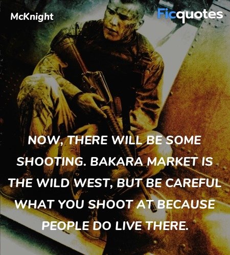 Now, there will be some shooting. Bakara Market is... quote image