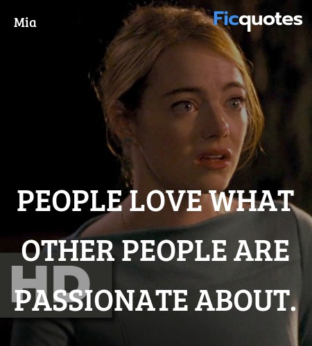 People love what other people are passionate ... quote image