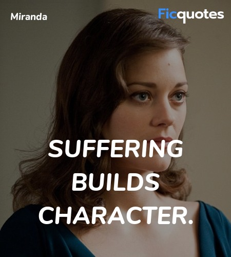 Suffering builds character quote image