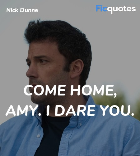 Come home, Amy. I dare you. image