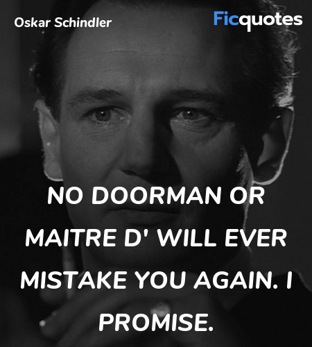 No doorman or Maitre d' will ever mistake you ... quote image