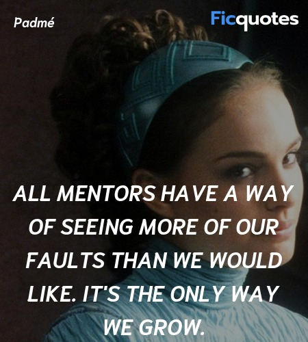 All mentors have a way of seeing more of our ... quote image