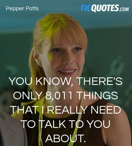 You know, there's only 8,011 things that I really need to talk to you about. image