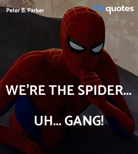 We're the Spider... uh... Gang! image