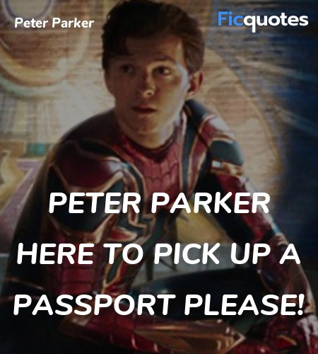 Peter Parker here to pick up a passport please! image