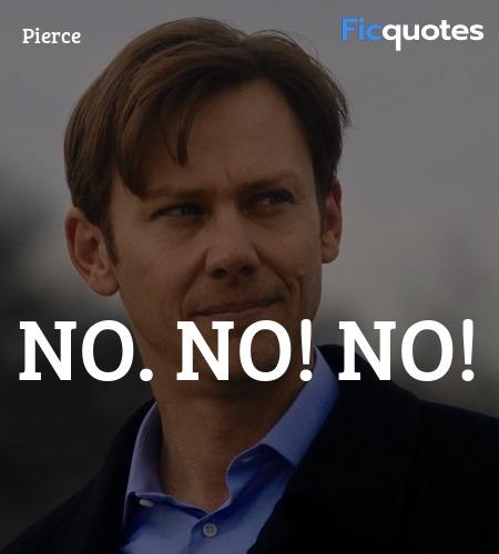 No. No! NO quote image