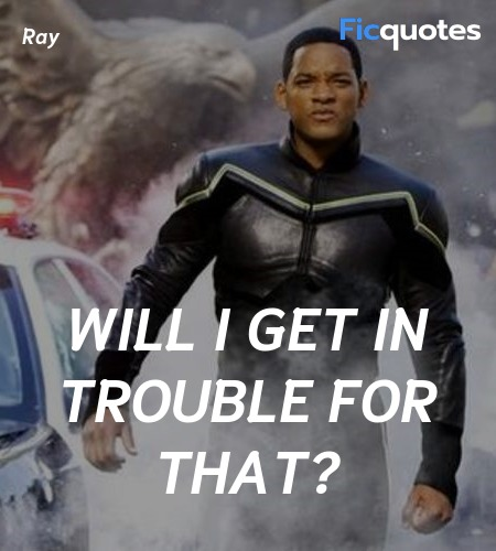Will I get in trouble for that quote image