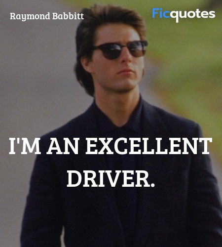 I'm an excellent driver quote image