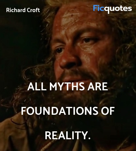 All myths are foundations of reality. image