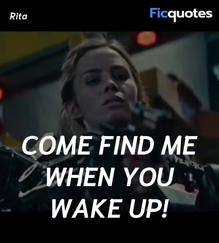 Come find me when you wake up quote image