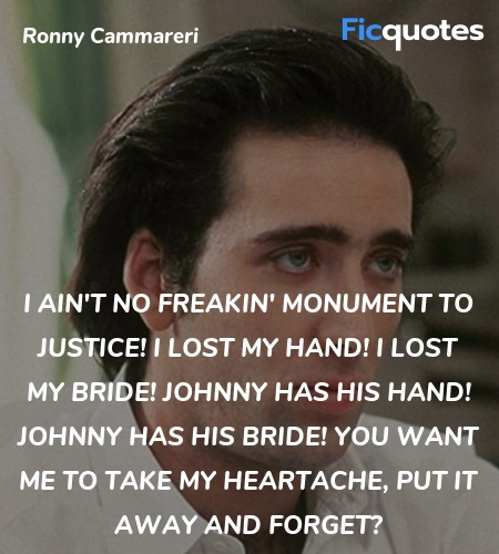 I ain't no freakin' monument to justice! I lost ... quote image