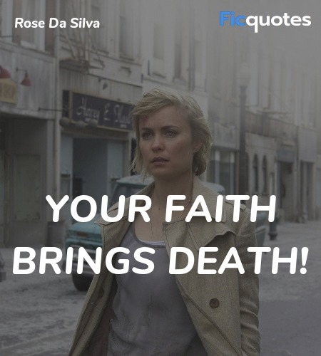 Your faith brings death quote image
