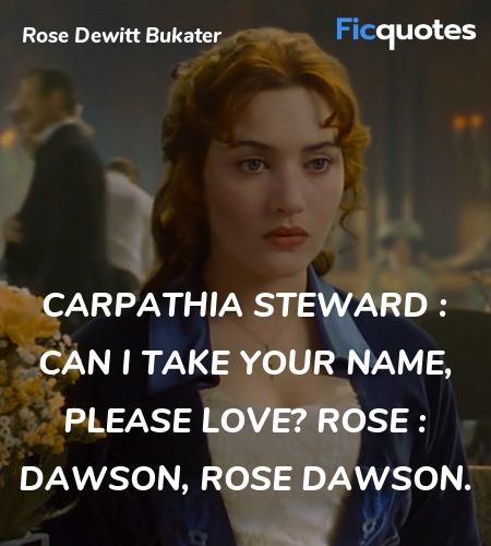 Dawson, Rose Dawson quote image
