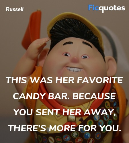 This was her favorite candy bar. Because you sent ... quote image