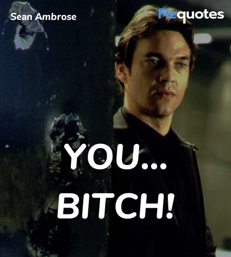 You... BITCH quote image