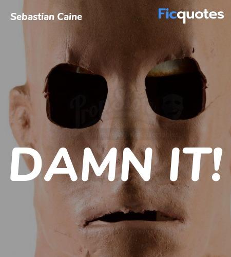 Damn it quote image