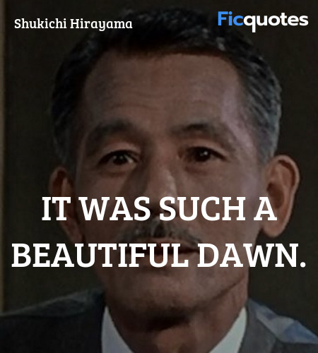It was such a beautiful dawn quote image
