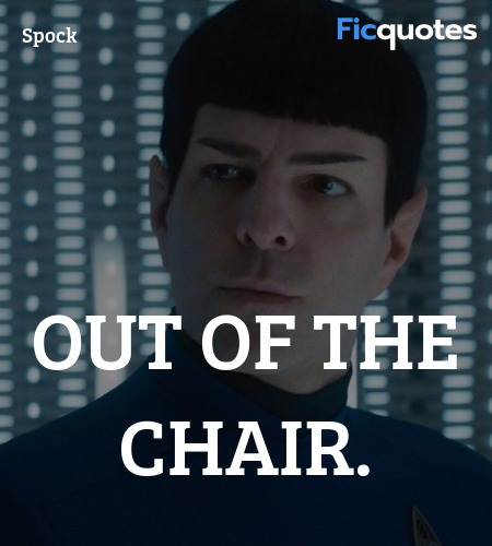 Out of the chair quote image