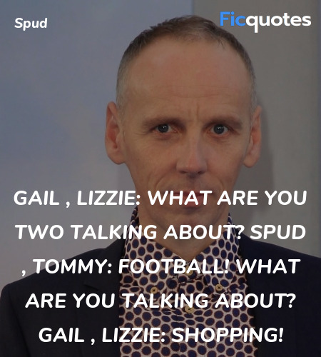 Gail , Lizzie: What are you two talking about?
