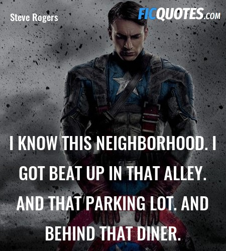 I know this neighborhood. I got beat up in that alley. And that parking lot. And behind that diner. image