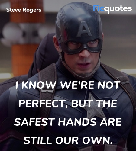 I know we're not perfect, but the safest hands are still our own. image
