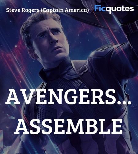 Avengers... Assemble quote image