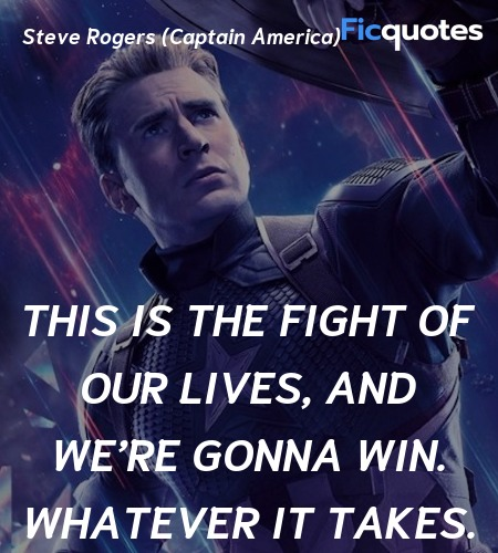 This is the fight of our lives, and we're gonna ... quote image