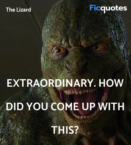 Extraordinary. How did you come up with this... quote image
