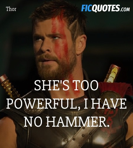 She's too powerful, I have no hammer. image
