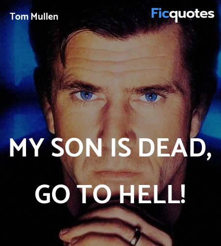 My son is dead, go to hell! image