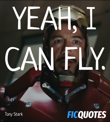 Yeah, I can fly quote image