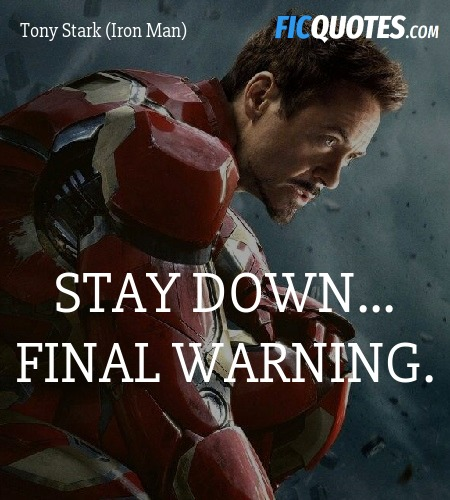 Stay down... final warning quote image