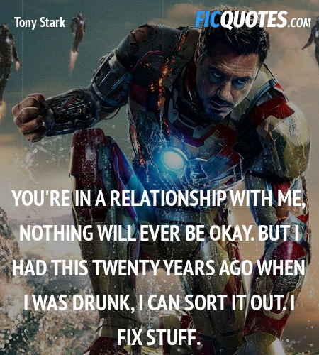 You're in a relationship with me, nothing will ... quote image